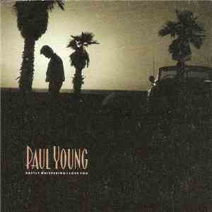 Paul Young - Softly Whispering I Love You album FLAC