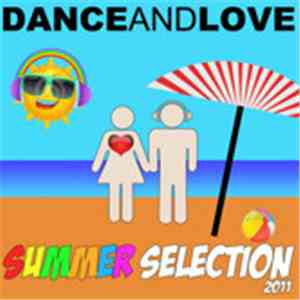 Various - Dance And Love Summer Selection album FLAC