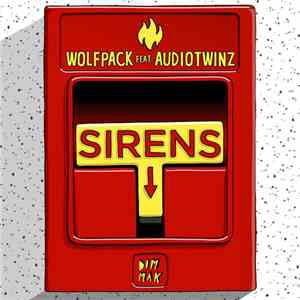 Wolfpack  Feat. Audiotwinz - Sirens album FLAC