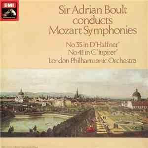 Sir Adrian Boult, Mozart, London Philharmonic Orchestra - Symphonies No. 35 In D 'Haffner' / No. 41 In C 'Jupiter' album FLAC
