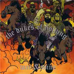 The Dukes Of Nothing - War & Wine album FLAC
