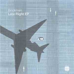 Brickman - Late Flight album FLAC