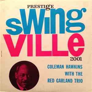 Coleman Hawkins With The Red Garland Trio - Coleman Hawkins With The Red Garland Trio album FLAC