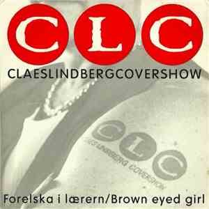 CLC - Forelska I Lærern/Brown Eyed Girl album FLAC