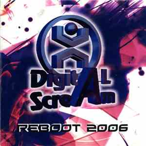Digital Scream  - Reboot 2006 album FLAC