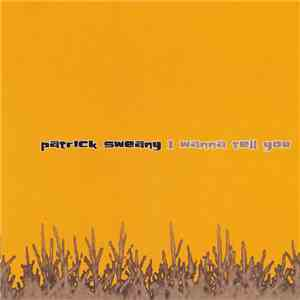 Patrick Sweany - I Wanna Tell You album FLAC