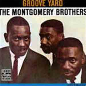 The Montgomery Brothers - Groove Yard album FLAC