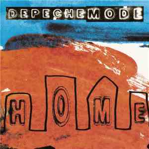 Depeche Mode - Home album FLAC