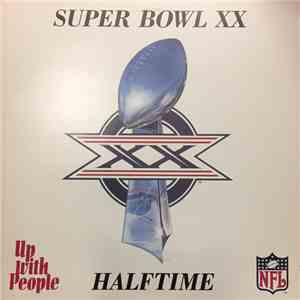 Up With People - Super Bowl XX - Halftime album FLAC