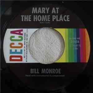 Bill Monroe - Mary At The Home Place / Shenandoah Breakdown album FLAC