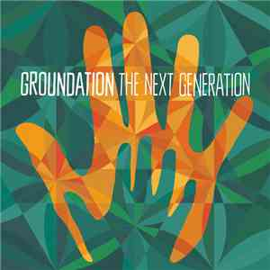 Groundation - The Next Generation album FLAC