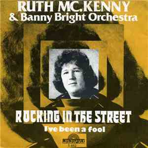 Ruth McKenny And Banny Bright Orchestra - Rocking In The Street album FLAC