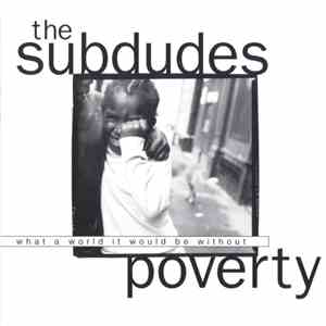 The Subdudes - Poverty album FLAC